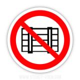 Знак Запрещается загромождать проходы и или складировать